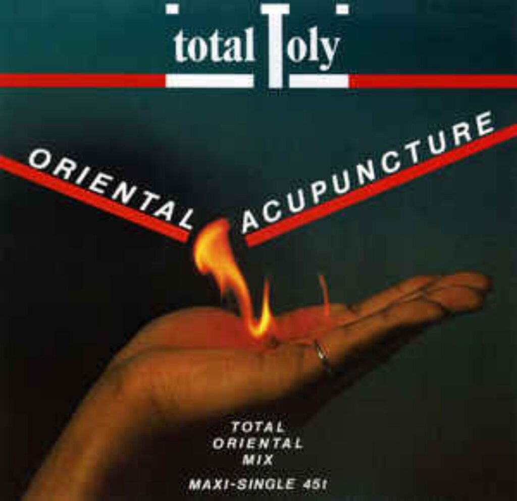 Total Toly - Oriental Acupuncture  (Maxi Single) - 0 - italodisco.net